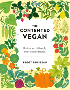 """The Contented Vegan"" by Peggy Brusseau published by Head of Zeus"